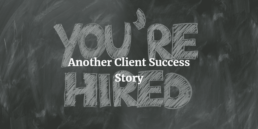 Another Client Success Story: Unemployed to Big 4 Advertising Company